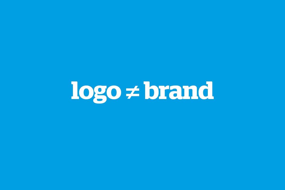 Think brand, not 'logo'…
